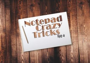 Crazy-Notepad-Tricks